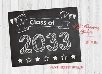 Class of 2033 sign - PRINTABLE