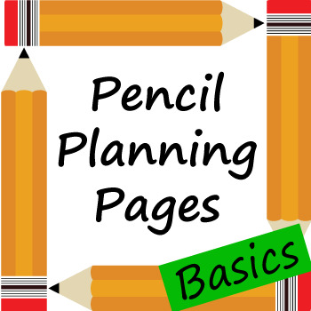 Pencil Themed Teacher Planning Pages Basics