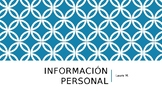Class to spanish: personal information PPT you can edit