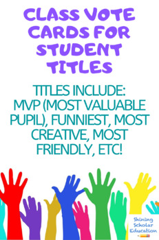 Class Vote Cards for Student Titles (MVP) Most Valuable Pupil, etc.