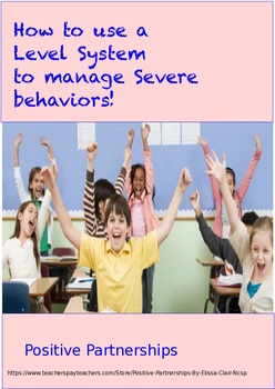 Class-wide Behavior Management System (Severe Behaviors)-with Level System