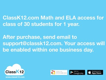 ClassK12.com Math and ELA practice for a class of 30 students for 1 year