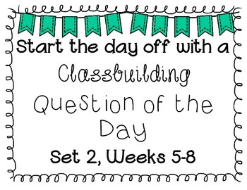 {Classbuilding} Question of the Day Set 2