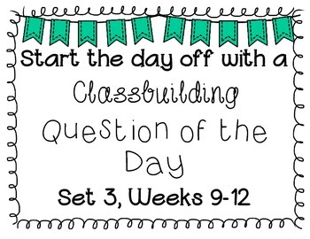 {Classbuilding} Question of the Day Set 3