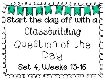 {Classbuilding} Question of the Day Set 4
