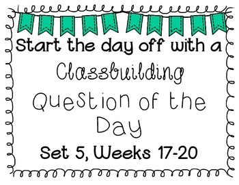 {Classbuilding} Question of the Day Set 5