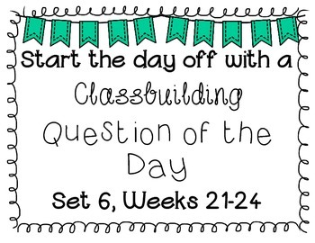 {Classbuilding} Question of the Day Set 6