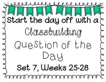 {Classbuilding} Question of the Day Set 7