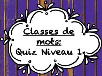 Classes de mots - Quiz Niveau 1