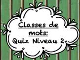 Classes de mots - Quiz Niveau 2