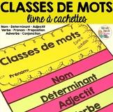 Classes de mots - livre à cachettes  -  French Parts of Speech