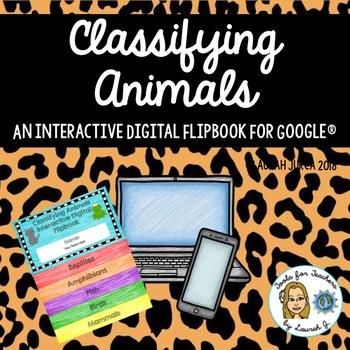 Classfying Animals Interactive Digital Flip Book for Google Drive®