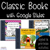 Classic Book Bundle with Digital Google Slides- DISTANCE LEARNING