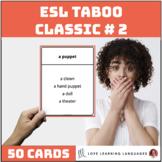 Classic ESL Taboo Speaking Game - Version 2
