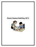 Classic Games Field Day