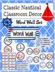 Classic Nautical Classroom Theme BUNDLE