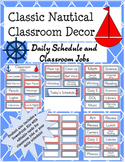 Classic Nautical Classroom Theme Classroom Jobs and Daily Schedule Cards