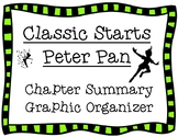 Classic Starts Peter Pan Chapter Summary Graphic Organizer