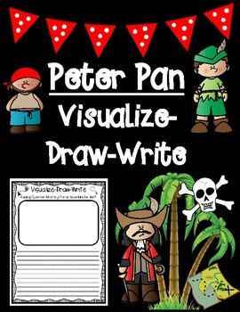 Classic Starts Peter Pan Neverland Visualize-Write-Draw Writing Activity