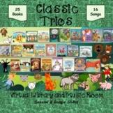 Classic Trios Virtual Library & Music Room - SEESAW & Goog
