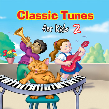 Classic Tunes for Kids 2