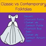 Classic vs Contemporary Folktales