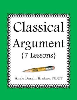 Classical Argument {7 Lessons}