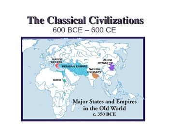 Classical Civilizations Overview