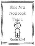Classical Conversations Fine Arts Notebook Year 1 Grades K-3