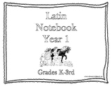 Classical Conversations Latin Notebook Year 1 Grades K-3