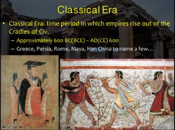 Classical Era Civilizations PowerPoint Presentation