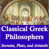 Classical Greek Philosophers: Socrates, Plato, Aristotle