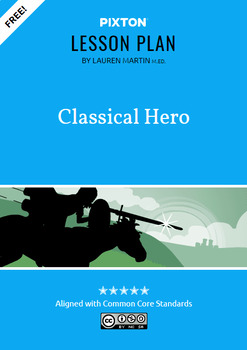 Classical Hero Activities: Define, Identify, Create Your Own