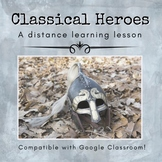 Classical Hero Distance Learning Lesson