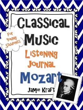 Classical Music Listening Journal: Mozart
