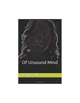 Of Unsound Mind