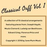 Classical Orff Vol 1. 10 pieces for Orff Haydn Mozart Beethoven Joplin (Bundle)