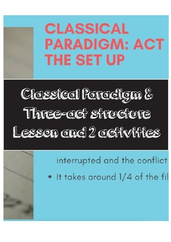 Classical Paradigm and Three Act Structure Activities