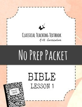 Classical Teaching Textbook, Bible, Lesson 1