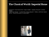 """Classical World: Rome: """"Imperial Rome: The First Emperors"""""""