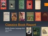 Classics Book Report for Middle School Language Arts
