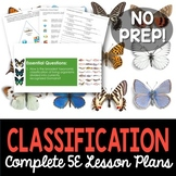 Classification Complete 5E Lesson Plan