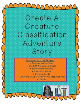 Classification: Create a Creature Story