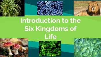 Classification: Introduction to Domains and Kingdoms of Life