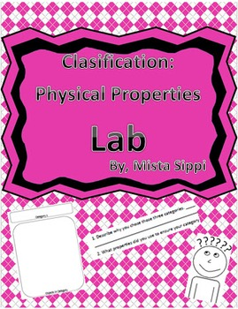 Classification Lab - Physical Properties of Matter Identification