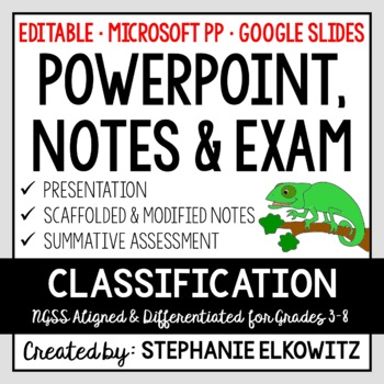 Classification PowerPoint, Notes & Exam (Differentiated an