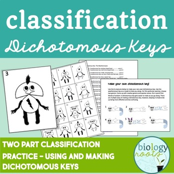 Classification- Dichotomous Keys