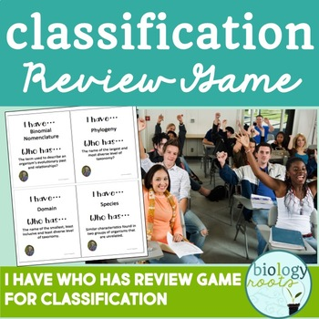 Classification- Review (I Have Who Has)