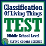Classification of Living Things Test Assessment (Middle School)