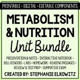 Metabolism and Nutrition Unit Bundle